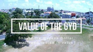 S4.E17 | The Value of the Guyana Dollar will Rise after March 1, 2020