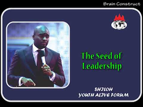 The Seed of Leadership _Shiloh 2017 Y.A.F_ by Bishop David Oyedepo Jnr