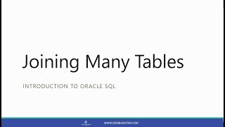 Joining Many Tables (Introduction to Oracle SQL)