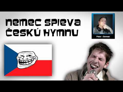 German guy sings Czech Anthem [Fail]