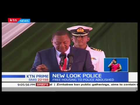 Raft of changes in  the police service that President Uhuru Kenyatta announced