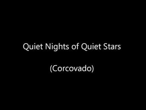 Quiet Nights of Quiet Stars (Corcovado) Voice Guitar Duet w lyrics
