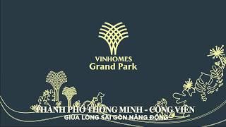 BLOCKREAL - VINHOMES GRAND PARK MỆNH DANH THÀNH PHỐ THÔNG MINH
