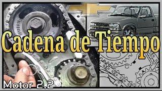 COMO CAMBIAR LA CADENA DE TIEMPO, Chevrolet S10, Cavalier, Motor 2.2