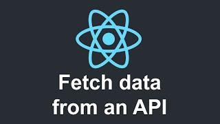 React JS for beginners: Tutorial 9 - Fetching data from an API (part 1)