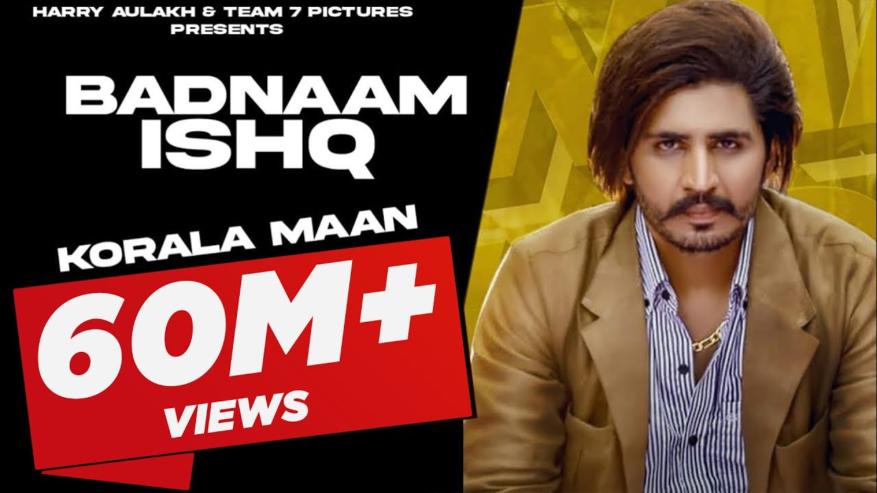 Badnam Ishq Lyrics - Korala Maan Full Song Lyrics | Desi Crew - Lyricworld