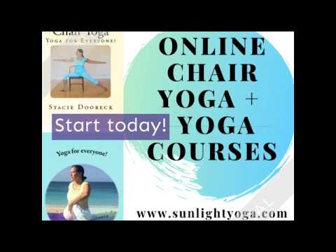 Chair Yoga teacher training: 32+ hrs on line, self-paced. Yoga is for ...
