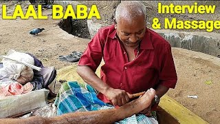 Indian Massuer Foot massage therapy by Laal baba( behind the scene with short interview)