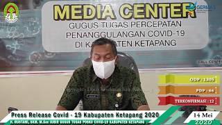 Press Release Covid -19 Kabupaten Ketapang (14 Mei 2020)