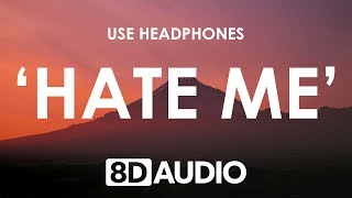 Ellie Goulding & Juice WRLD   Hate Me (8D AUDIO) 🎧