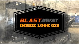 BLASTAWAY | INSIDE LOOK 035 | Aztec BD8