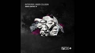 Ektor Eros , Under Collision - Under Control [ Different Sound ]