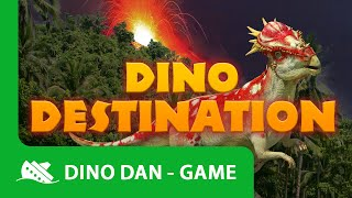 Dino Dan - Dino Destination Game for Kids