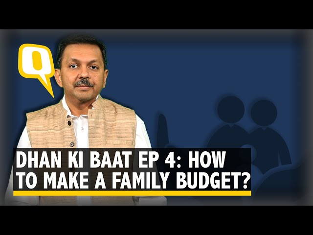 Dhan Ki Baat Ep 4 How To Create A Family Budget The Quint