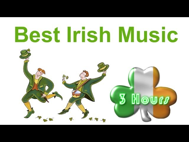 Irish Music & Irish Folk Music: Best 3 Hours of Irish Music
