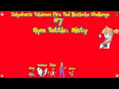 Saiyahan's Pokemon Nuzlocke Challenge #7 Gym Battle: Misty