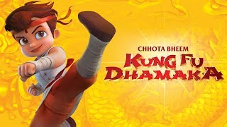 Chhota Bheem - Kung fu Dhamaka   Full Movie now available online