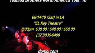 Yoshida Brothers 15 sec CM for El Rey Theatre, Los Angeles 吉田兄弟
