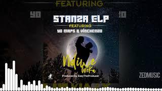 Stanza ELP Ft Yo Maps & Vinchenzo   Ndiwe Weka [Audio] || #ZedMusic