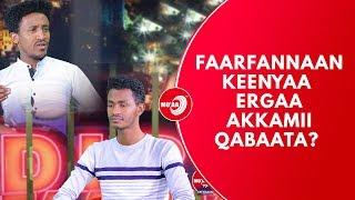 MO'AA TV Dirree Faarfannaa EPISODE 07 Studio fi Faarfataa