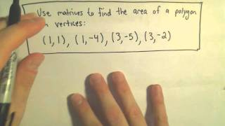 Determinants to Find the Area of a Polygon