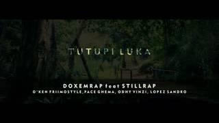 Gambar cover Doxem rap X Still rap - TUTUPI Luka