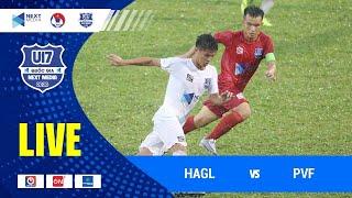 Full | HAGL - PVF | VCK U17 Quốc gia - Next Media 2020 | HAGL Media