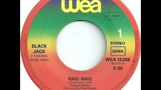 BLACK JACK  - Nag Nag HQ Audio Original