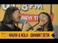 Naura & Nola - Sahabat Setia, LIVE!