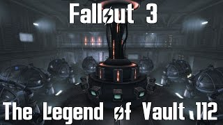 Fallout 3- The Legend of Vault 112