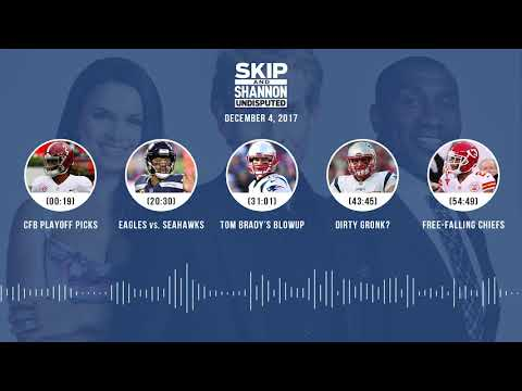 UNDISPUTED Audio Podcast (12.04.17) with Skip Bayless, Shannon Sharpe, Joy Taylor | UNDISPUTED