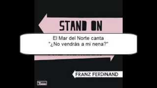 Franz Ferdinand - Stand on the Horizon (sub español)