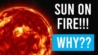 Why is the sun on fire even if there is no air present in space