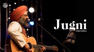 Jugni | rabbi Shergill | Jeevay Punjab - YouTube