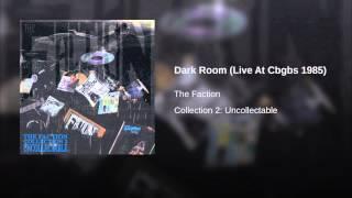 Dark Room (Live At Cbgbs 1985)