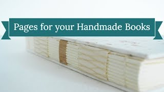 How To Create Pages For Handmade Books