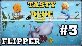 Tasty Blue - Мечта Флиппера :D (Перезалив)