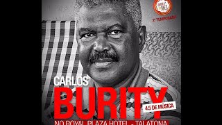 SHOW DO MÊS - CARLOS BURITY 4.5 DE MÚSICA - DIA 1