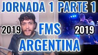 FMS ARGENTINA 2019 JORNADA 1 - ANÁLISIS PARTE 1