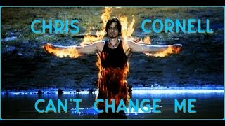 Chris Cornell on the meaning of Can't Change Me