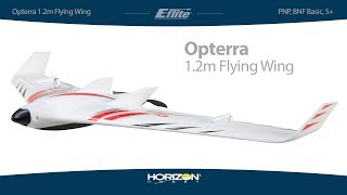 E-flite Opterra 1.2m (PNP, BNF Basic, S+ FPV-Equipped with AS3X and SAFE Plus)