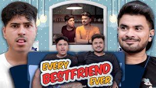 Every Best Friend Ever || Mayank Mishra Ft. Nazar Battu Productions