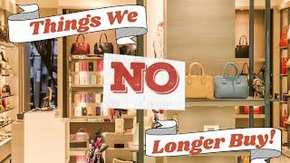 Frugal Living Things We No Longer Buy