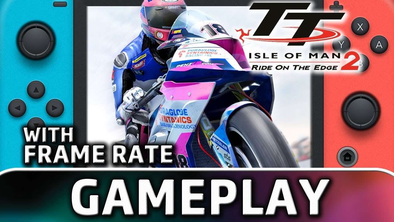 TT Isle of Man: Ride on the Edge 2 | Nintendo Switch Gameplay and Frame Rate