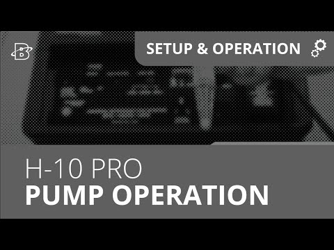 H-10 PRO | Pump Operation Procedure