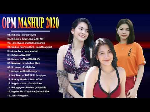 Top 100 Trending OPM Mashup Love Songs 2020 - Malayo Ka Man, Araw Araw Love, Catriona, Hi Leng