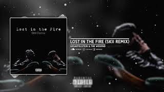 Gesaffelstein & The Weeknd   Lost In The Fire (SKII Remix)