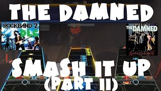 The Damned - Smash It Up (Part II) - Rock Band 2 DLC Expert Full Band (November 10th, 2009)
