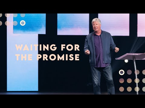 "Gateway Church Live | ""Waiting for the Promise"" by Pastor Robert Morris 