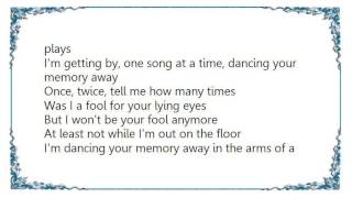 Charly McClain - Dancing Your Memory Away Lyrics